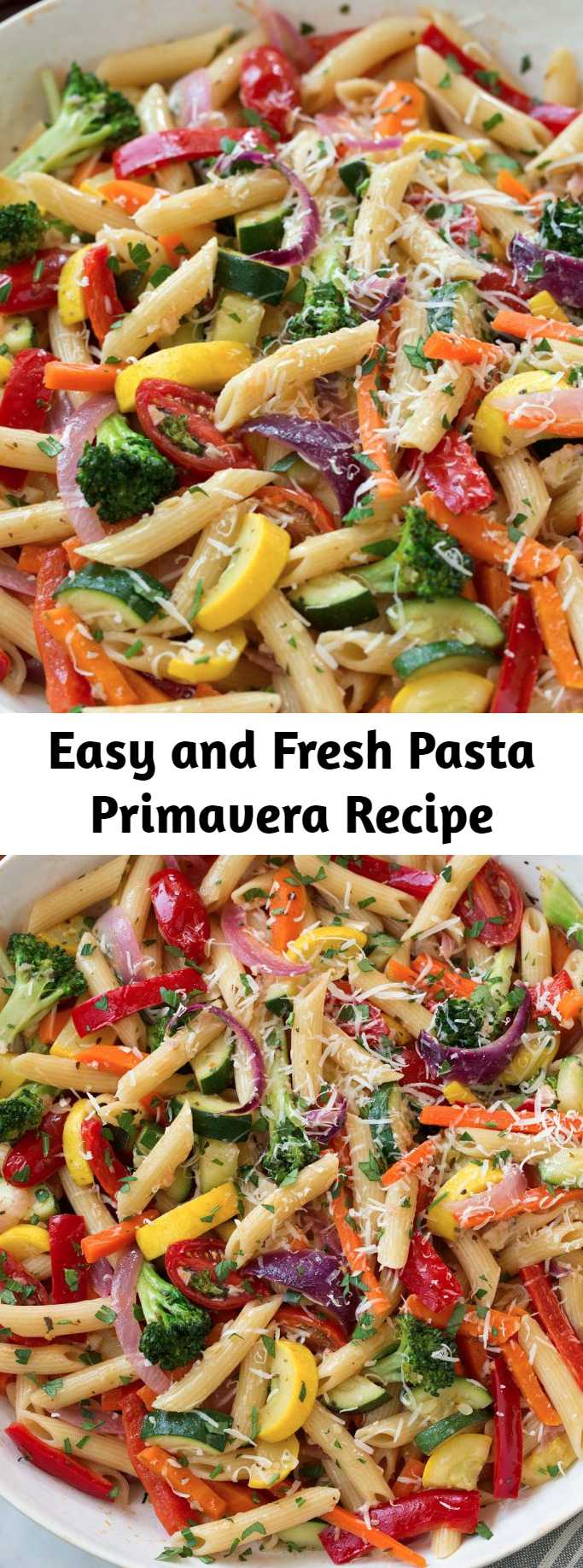 Easy and Fresh Pasta Primavera Recipe - This hearty, veggie packed pasta dish isn't just for spring and summer, this is a packed pasta dish that's perfect year round! It has such a satisfying flavor and it's versatile recipe so you can add different kinds of vegetables you might already have on hand. #pasta #primavera #dinner #recipe