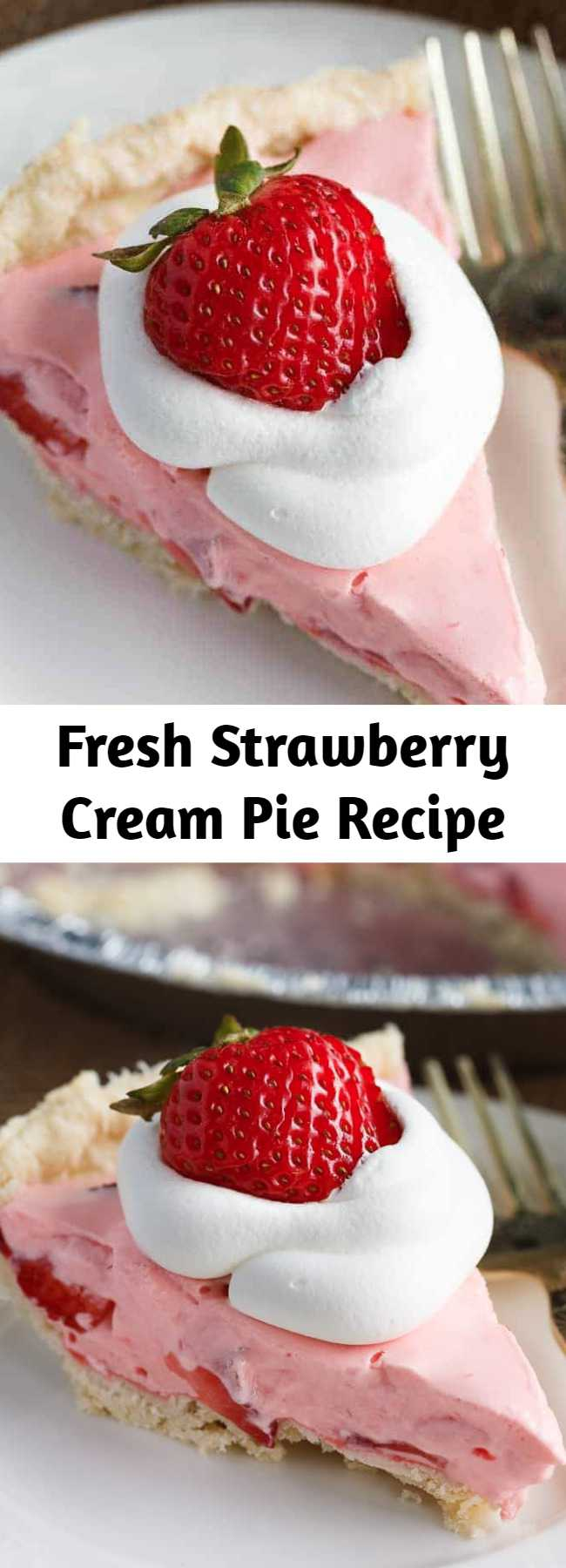 Fresh Strawberry Cream Pie Recipe - It's light, creamy, sweet and is like pure heaven in your mouth. Strawberry lovers will go nuts over this easy pie recipe. Seriously, it's soooo good. Tastes like a dream! This easy summer pie is creamy, sweet and refreshing. #dessert #summer