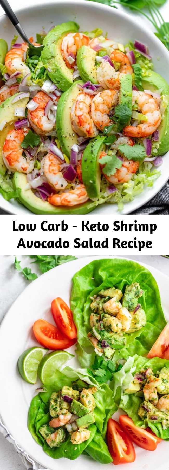 Low Carb - Keto Shrimp Avocado Salad Recipe - This light and simple Shrimp Avocado Salad uses only a few simple ingredients with a zesty lime olive oil dressing that adds a burst of fresh flavor! Try it for a healthy, low carb lunch! #shrimp #avocado #salad #healthy #lunch #feelgoodfoodie
