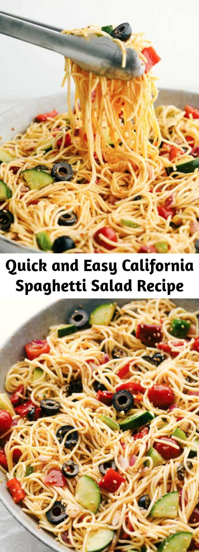 Quick and Easy California Spaghetti Salad Recipe - A delicious spaghetti salad filled with fresh summer veggies and olives. Topped with a zesty italian dressing and parmesan cheese, this will be the hit of your next gathering!