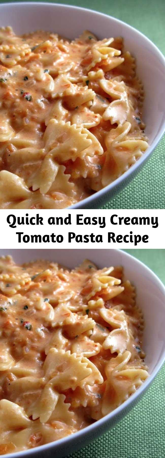 Quick and Easy Creamy Tomato Pasta Recipe - The perfect combination: tomatoes and cream and cheese. It was even better than i expected. Guaranteed you'll fight over who gets seconds, just like we did.