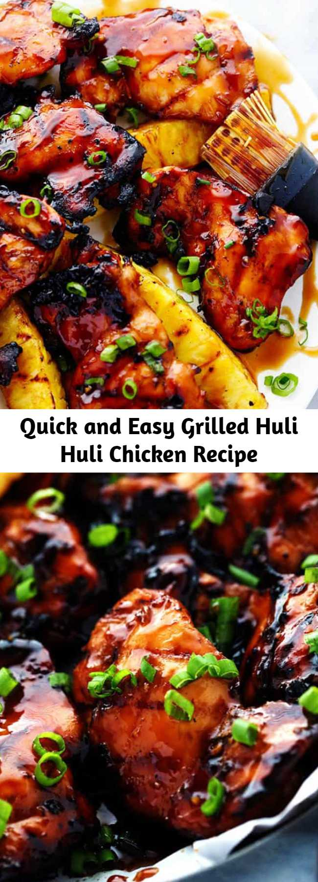 Quick and Easy Grilled Huli Huli Chicken Recipe - Grilled Huli Huli Chicken is a five star recipe! The marinade is quick and easy and full of such amazing flavor! You will make this again and again!