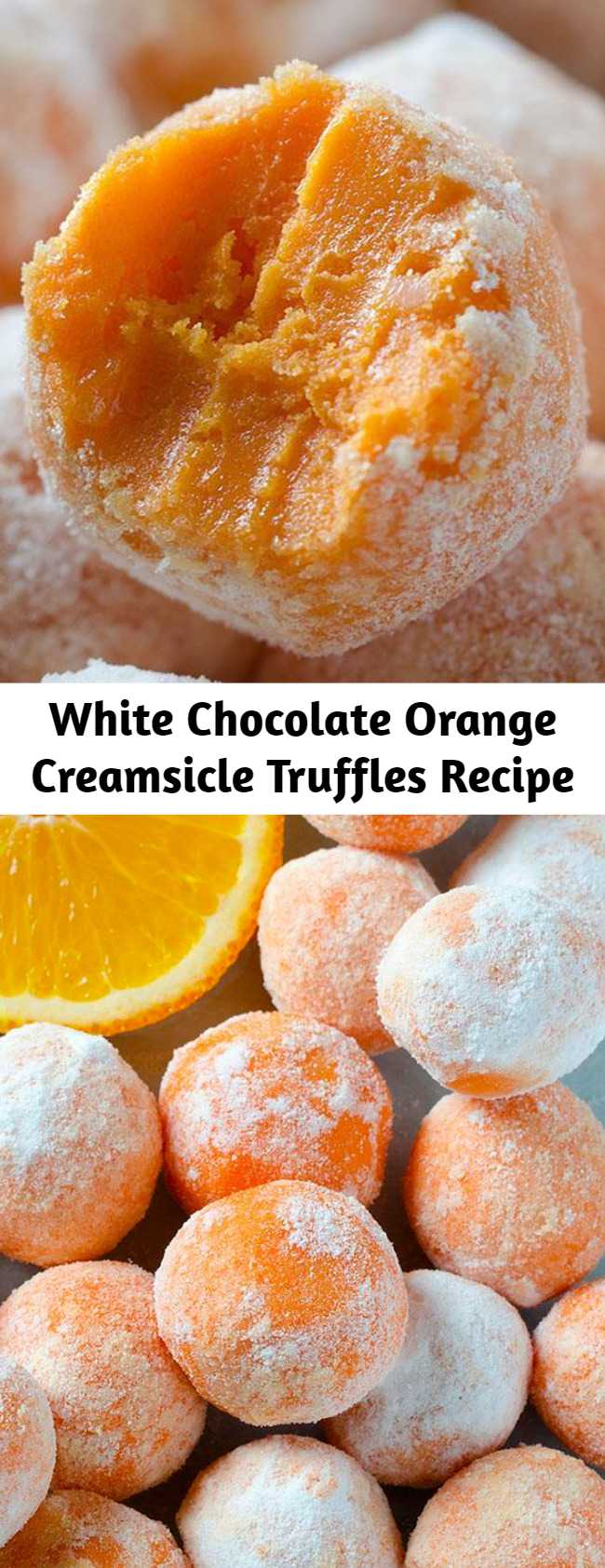 White Chocolate Orange Creamsicle Truffles Recipe - White Chocolate Orange Creamsicle Truffles are perfectly designed for summer, and are a tasty no bake dessert that simply melts in your mouth. This truffle recipe, made with creamy white chocolate, is a big win for orange lovers everywhere!