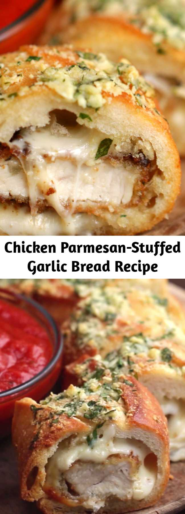 Chicken Parmesan-Stuffed Garlic Bread Recipe - Super easy to stuff the bread just make sure you get a big baguette and not a little one. Loved it!