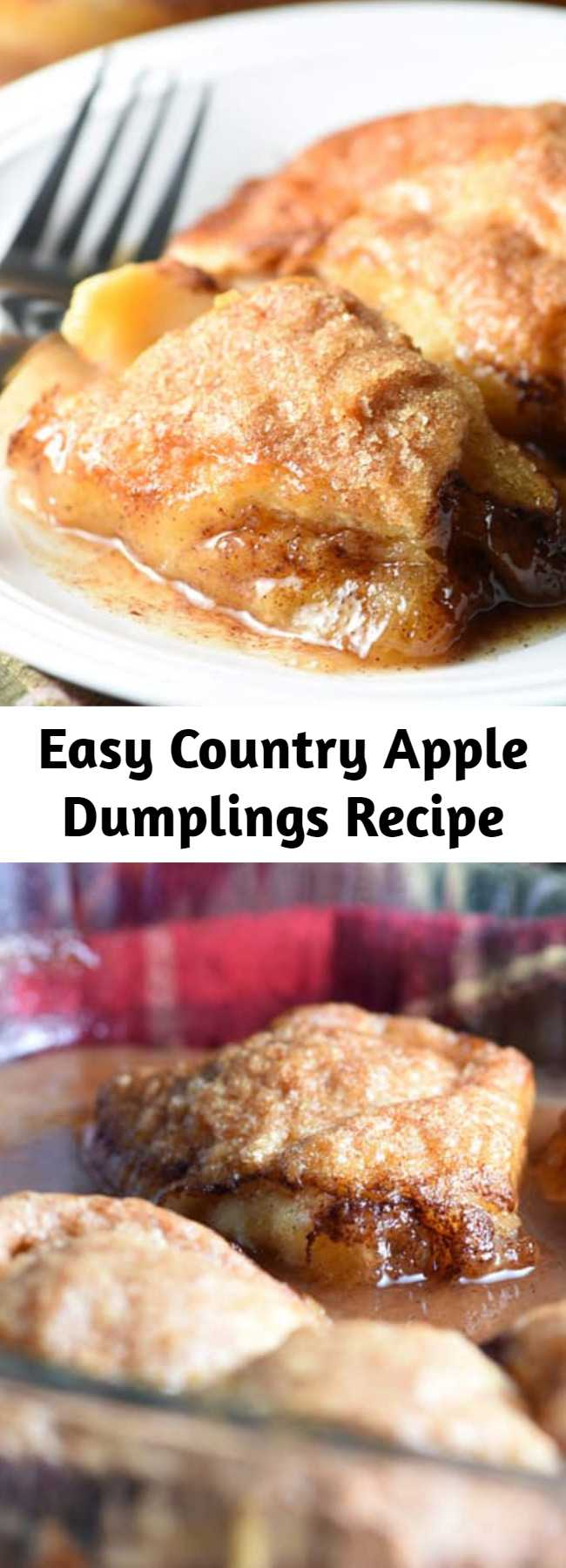 Easy Country Apple Dumplings Recipe - These Easy Country Apple Dumplings are soft and gooey on the bottom, but crispy on top, and they taste like apple pie. So easy and ridiculously good. Plus the house smells amazing while they bake!