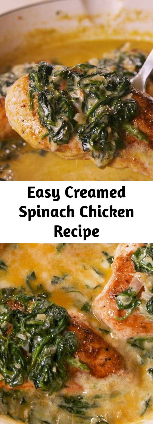 Easy Creamed Spinach Chicken Recipe - You'll be eating straight out of the pan. #food #easyrecipe #chickenrecipe #onepot #dinner