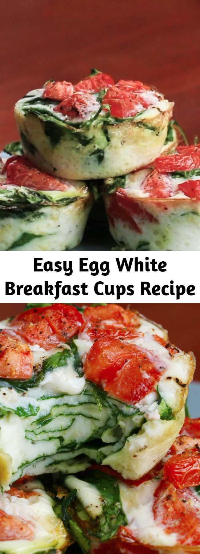 Easy Egg White Breakfast Cups Recipe