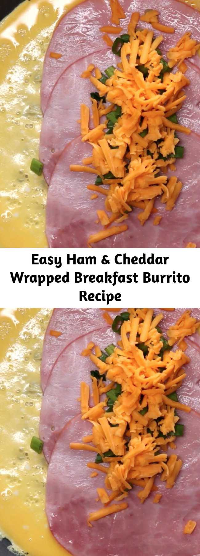 Easy Ham & Cheddar Wrapped Breakfast Burrito Recipe - You can make these freezable breakfast burritos in minutes. A delicious breakfast to go.