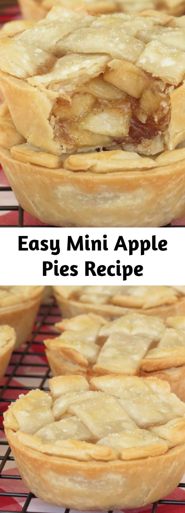 Easy Mini Apple Pies Recipe - These adorable little pies are super easy to make and the filling is so delicious, everyone will love them!