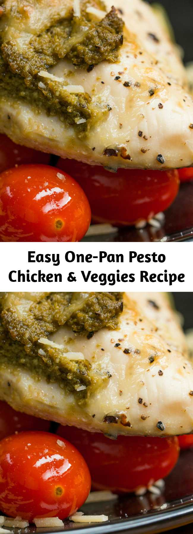 Easy One-Pan Pesto Chicken & Veggies Recipe - Here's a quick and easy dinner that is full of flavor!