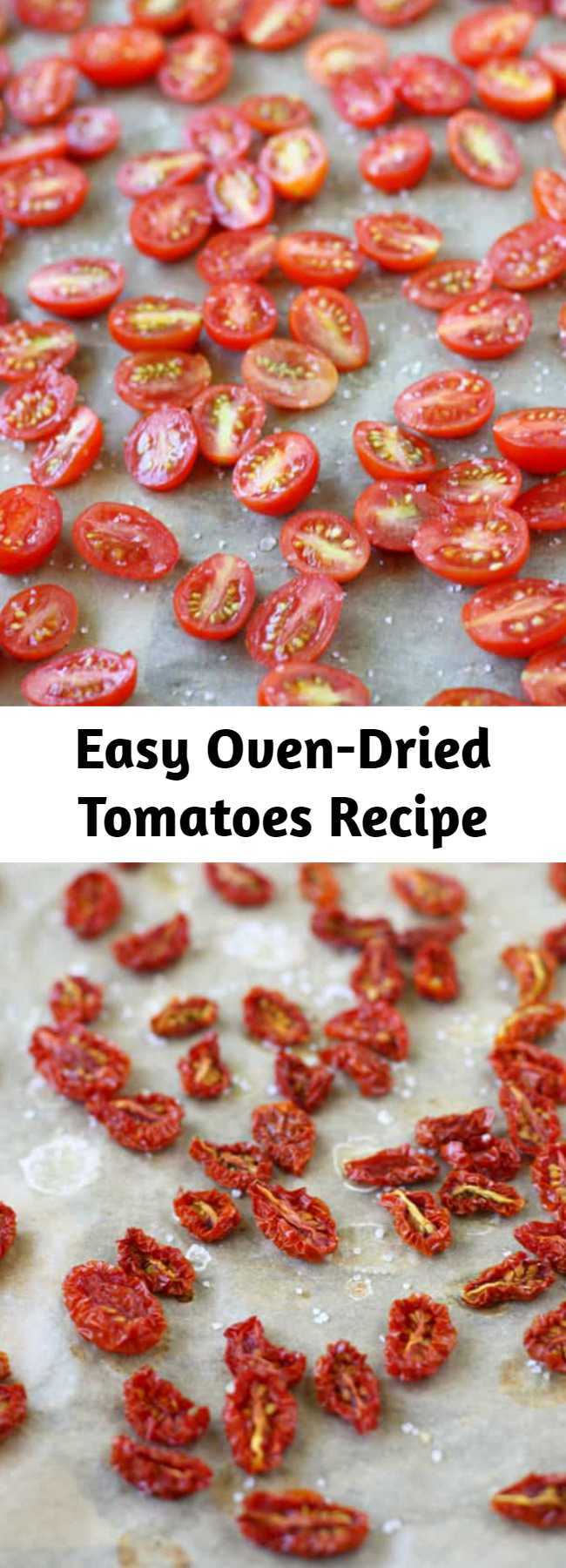Easy Oven-Dried Tomatoes Recipe - It's so easy to make delicious oven-dried tomatoes at home! These little gems are bursting with sun-kissed garden flavor!