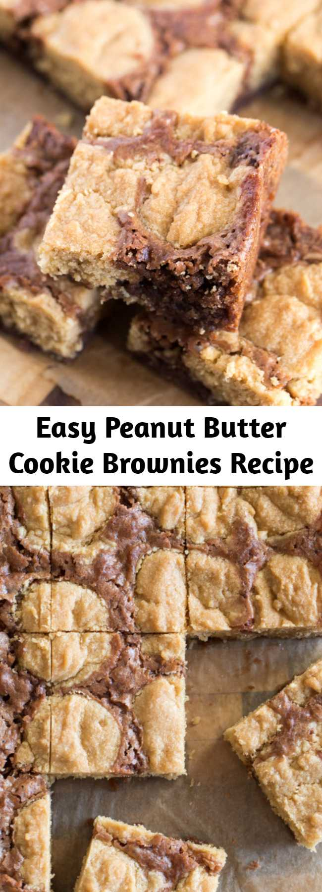Easy Peanut Butter Cookie Brownies Recipe - An easy homemade brownie batter studded with globs of peanut butter cookie dough for a chocolate peanut butter lovers dream come true. These little squares did NOT last long my friends.