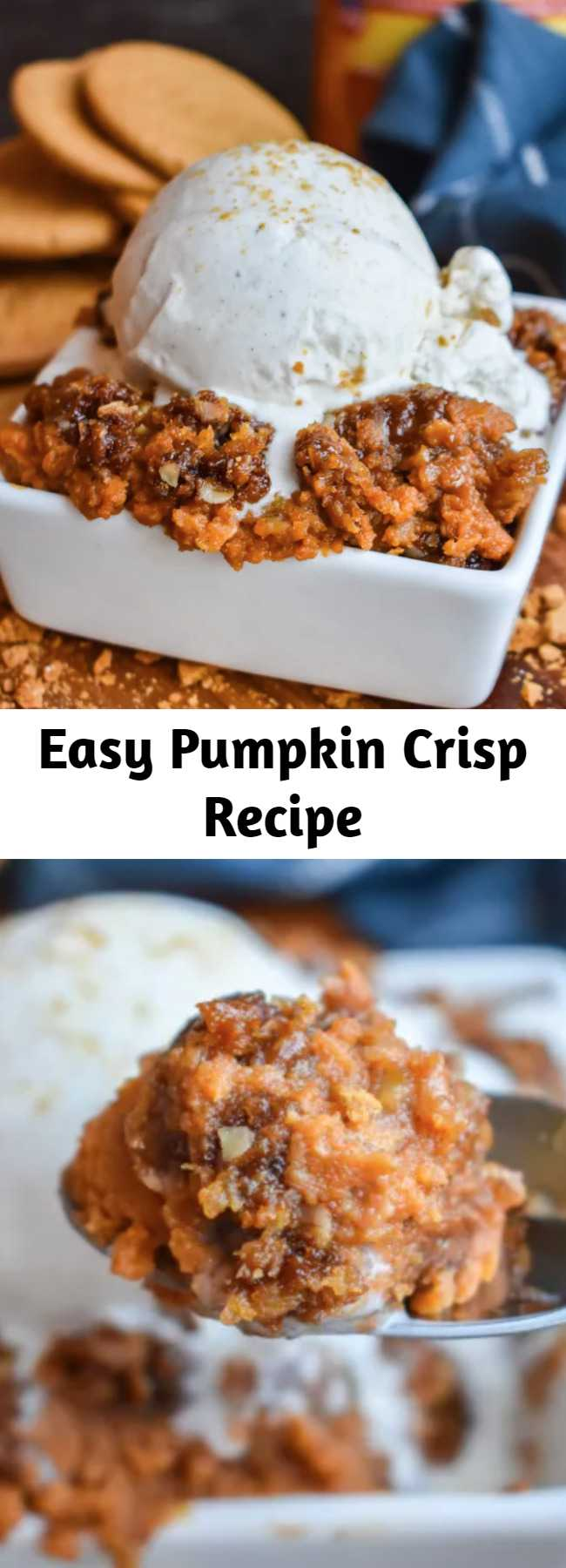 Easy Pumpkin Crisp Recipe - It'll take about 1 bite of this goodness to realize Pumpkin Crisp is your new favorite fall dessert! The smooth, perfectly spiced pumpkin filling and the crunchy topping is truly a match made in heaven!! #Pumpkin #PumpkinCrisp #ALaMode #GingersnapCookies #Crisp
