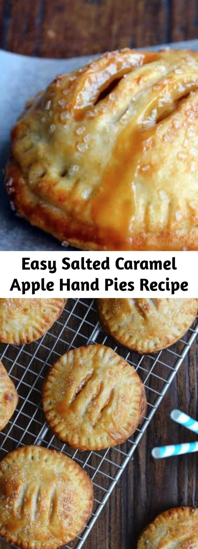 Easy Salted Caramel Apple Hand Pies Recipe - A pinch of sea salt lends a savory balance to these handheld treats that ooze fresh fruit flavor and silky smooth caramel. It's the dynamic dessert duo, and it's all wrapped up in finger-friendly package. No forks, no plates, no sharing required!