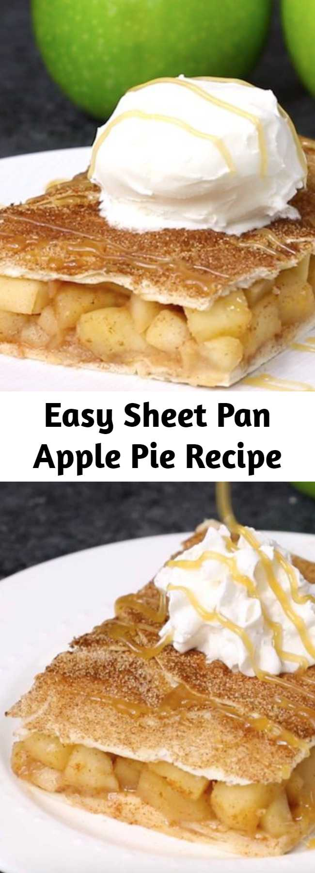 Easy Sheet Pan Apple Pie Recipe - Sheet Pan Apple Pie Bake is perfect when you need a dessert to feed a crowd at a party or the entire family. It's so much easier to make than traditional apple pie. It's a slab pie made with a tortilla crust and baked in a sheet pan. This easy recipe takes just over half-an-hour and uses 6 ingredients! Serve it with ice cream, whipped cream or caramel sauce for an amazing dessert!