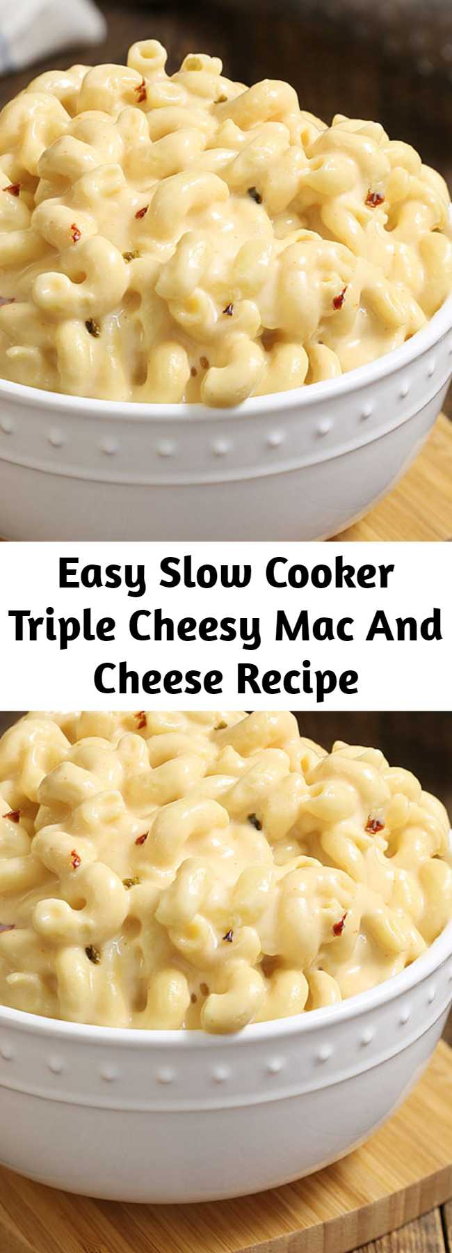 Easy Slow Cooker Triple Cheesy Mac And Cheese Recipe - A simple recipe that you can toss together in just 5 minutes. It's pure comfort in a bowl, with perfectly tender corkscrew pasta with twists and ridges that capture the luscious pepper Jack and cheddar cheese sauce. It has just enough heat to wake up your taste buds. Check out the video above the recipe to see how easy this Best Ever Mac and Cheese is to make! #slowcooker #macandcheese
