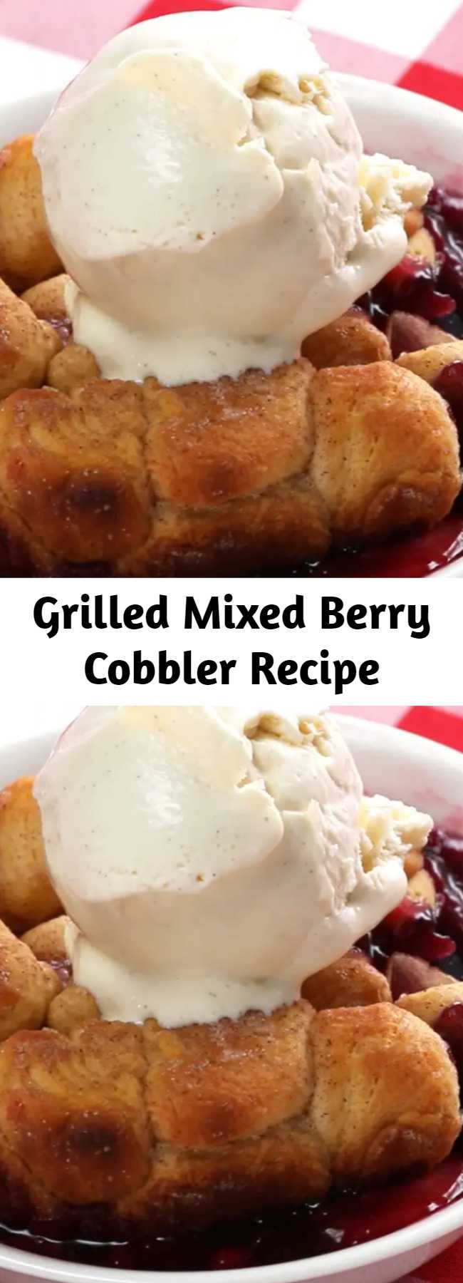 Grilled Mixed Berry Cobbler Recipe - Try Out Your Grill And Make This Incredible Mixed Berry Cobbler.