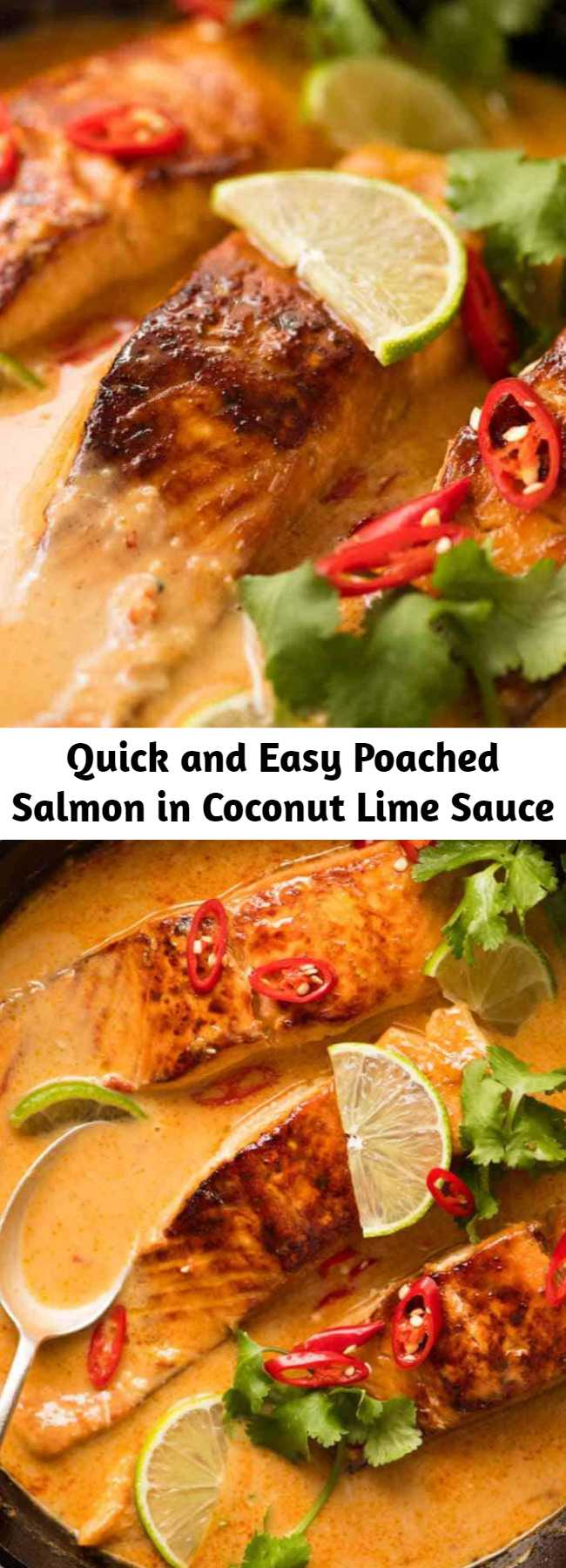 Quick and Easy Poached Salmon in Coconut Lime Sauce - Poached Salmon in a coconut lime sauce that tastes like a Thai coconut curry - except it's super quick and easy to make! Even though the salmon is poached, it's well worth searing lightly to brown for the extra flavour on both the salmon and in the sauce.