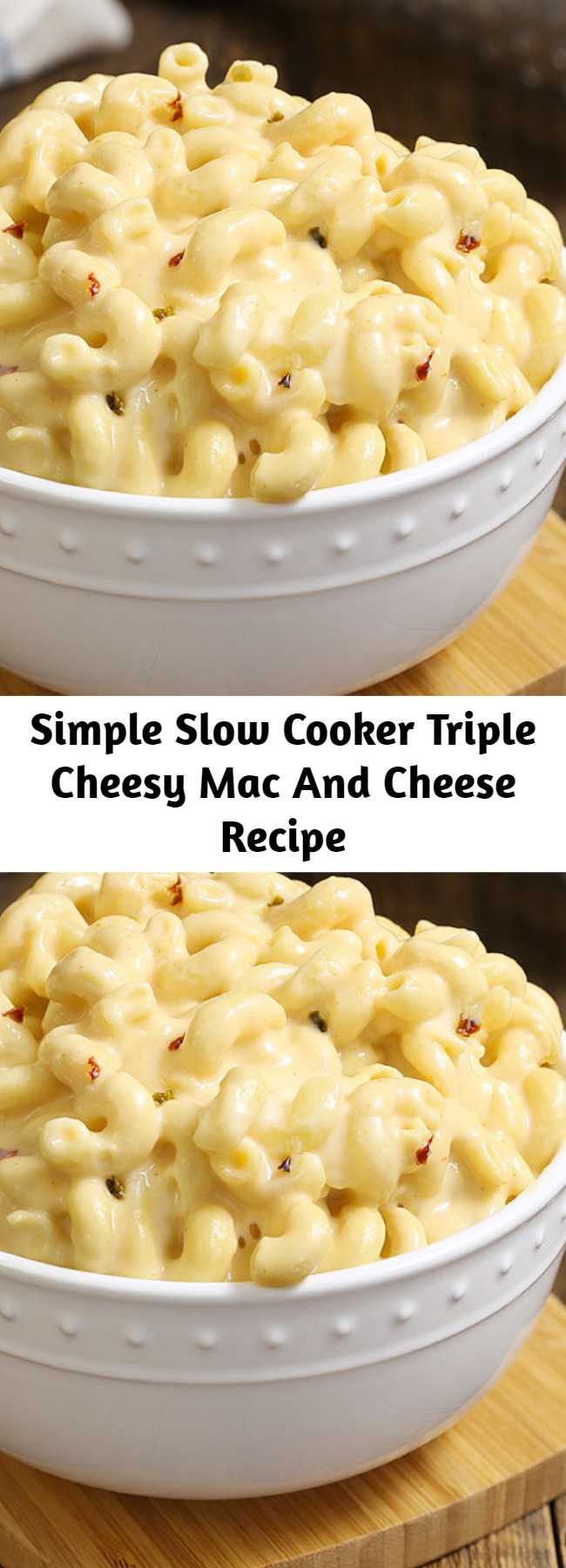 Simple Slow Cooker Triple Cheesy Mac And Cheese Recipe - A simple recipe that you can toss together in just 5 minutes. It's pure comfort in a bowl, with perfectly tender corkscrew pasta with twists and ridges that capture the luscious pepper Jack and cheddar cheese sauce. It has just enough heat to wake up your taste buds. Check out the video above the recipe to see how easy this Best Ever Mac and Cheese is to make! #slowcooker #macandcheese