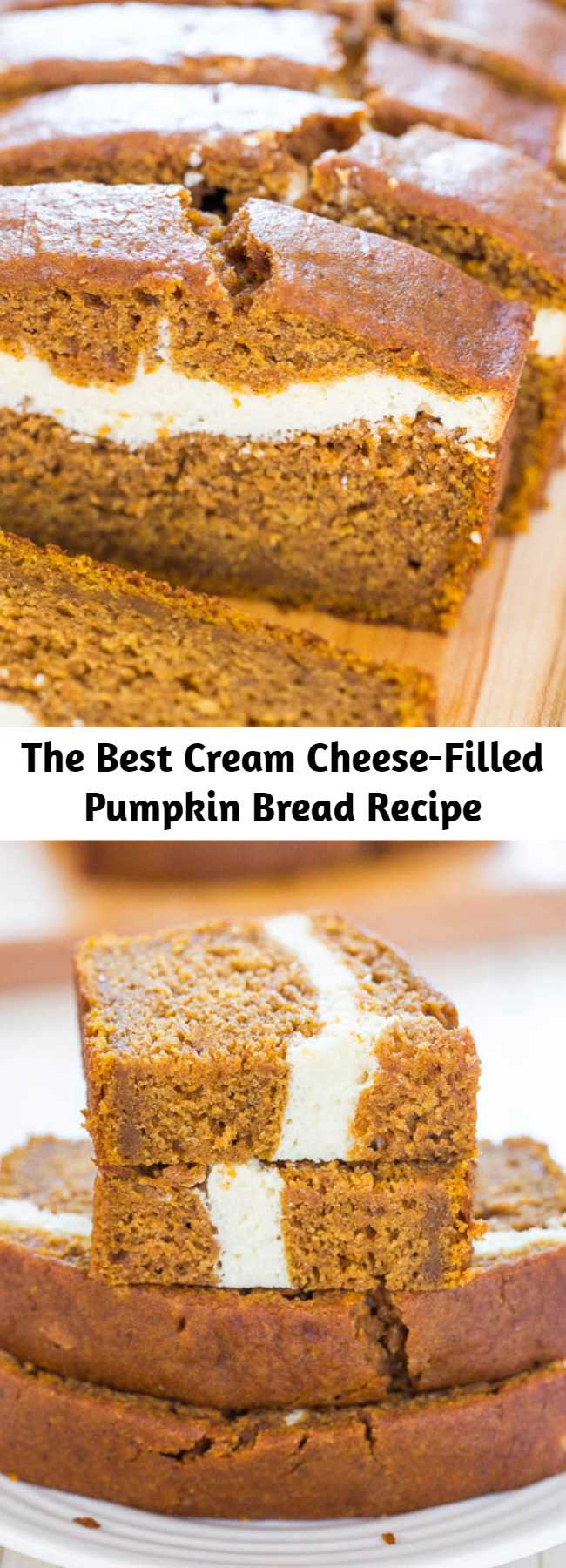 The Best Cream Cheese-Filled Pumpkin Bread Recipe - This is without a doubt the BEST pumpkin bread recipe! This pumpkin cream cheese bread tastes like it has cheesecake baked into the middle. You'll definitely want a second slice! #pumpkindesserts #pumpkinrecipes
