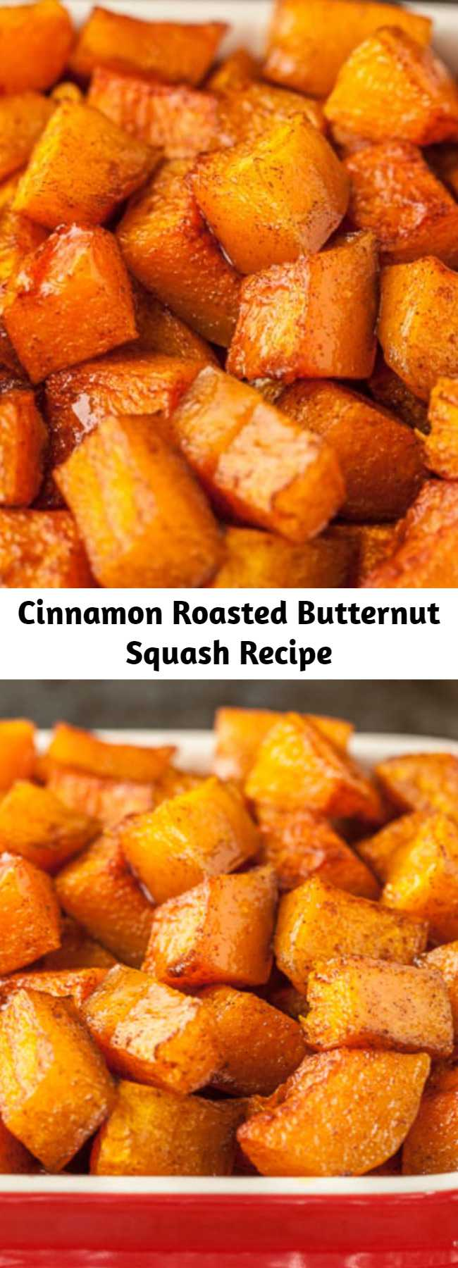 Cinnamon Roasted Butternut Squash Recipe - This Cinnamon Roasted Butternut Squash is the perfect side dish for your fall/winter meals. It's fantastic as is, or tossed together in salads, soups, or rice bowls. Plus, they're a powerhouse of nutrition in every tasty bite!