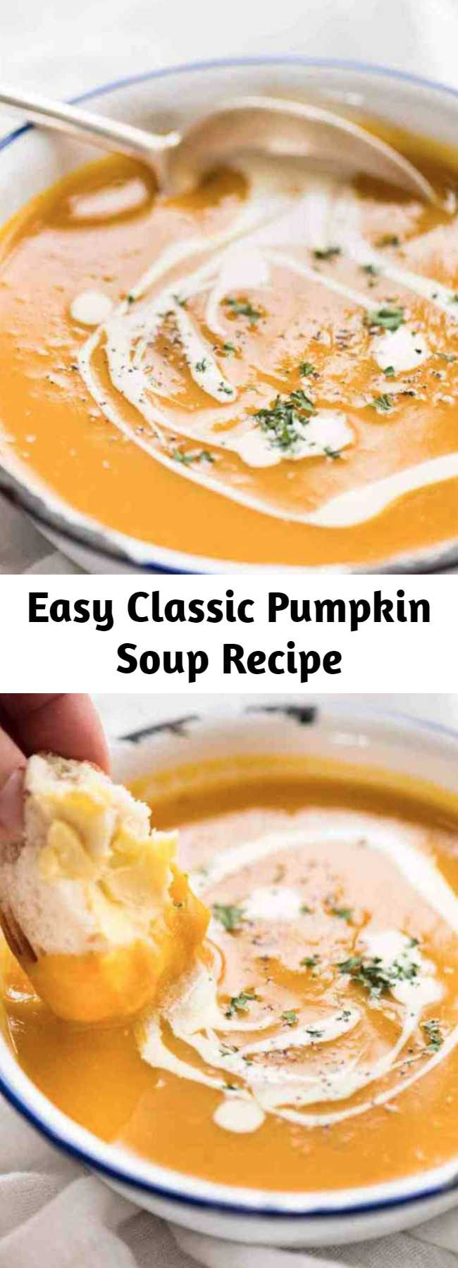 Easy Classic Pumpkin Soup Recipe - This is a classic, easy pumpkin soup made with fresh pumpkin that is very fast to make. Thick, creamy and full of flavour, this is THE pumpkin soup recipe you will make now and forever!