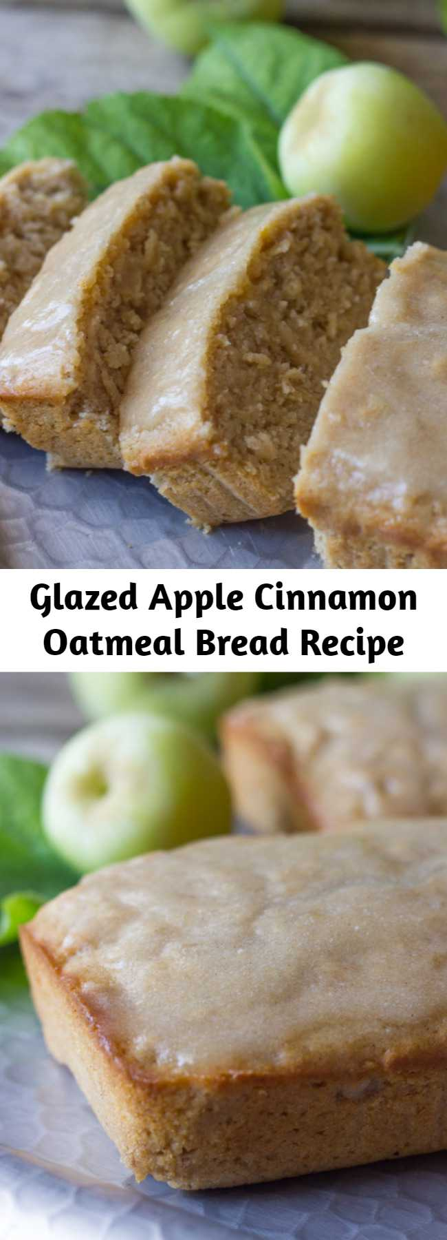 Glazed Apple Cinnamon Oatmeal Bread Recipe - Apple cinnamon oatmeal bread is slightly sweet, has nice chunks of apples, and the oats give it a great consistency. This makes a hearty, tasty breakfast.