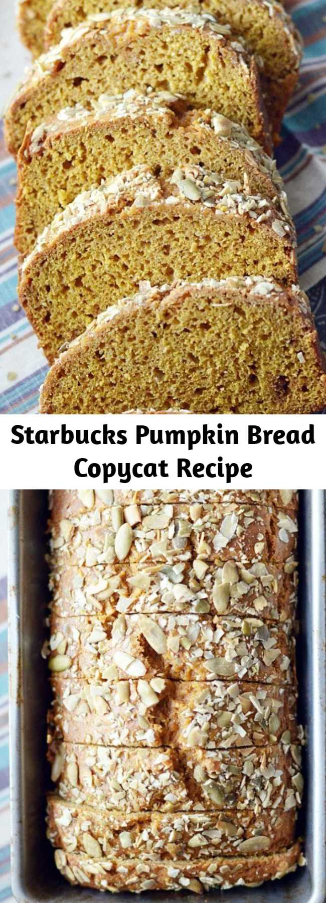 Starbucks Pumpkin Bread Copycat Recipe - Thick moist slices of pumpkin bread that perfectly mimic everyone's favorite loaf at Starbucks. You'll love this homemade copycat recipe even more than the real thing!