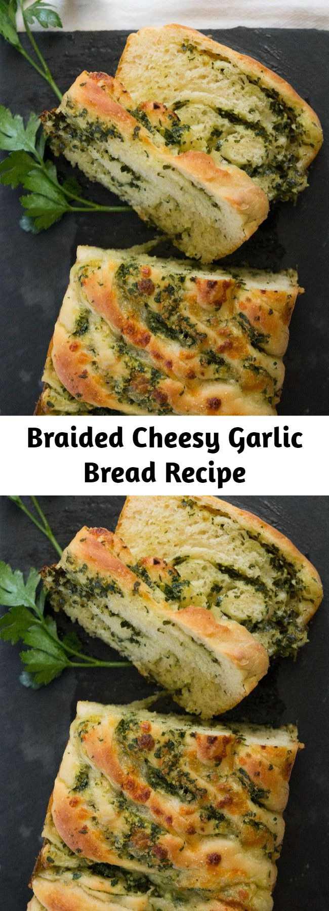 Braided Cheesy Garlic Bread Recipe - Classy AF.