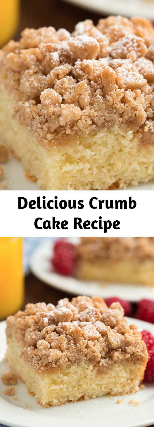 Delicious Crumb Cake Recipe - A deliciously soft and tender cake topped with a crisp buttery crumble. Perfect for a weekend breakfast or holiday brunch.