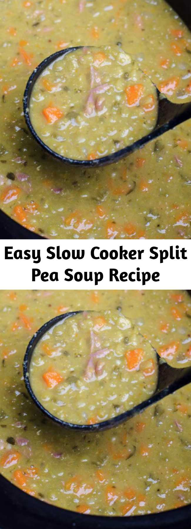 Easy Slow Cooker Split Pea Soup Recipe - Slow Cooker Split Pea Soup is a great way to make use of that leftover bone from your holiday ham. Cooking it low and slow is the best method for creating creamy, delicious split pea soup.