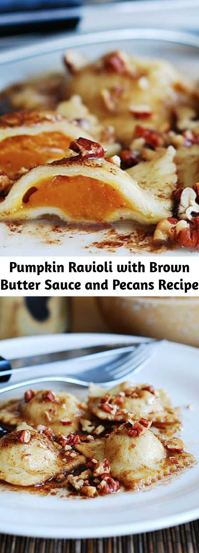 Pumpkin Ravioli with Brown Butter Sauce and Pecans Recipe - Pumpkin ravioli with brown butter sauce and pecans – everything is made from scratch! Great recipe during the holiday season (Thanksgiving and Christmas) with lots of seasonal ingredients: pumpkin, pecans, nutmeg.