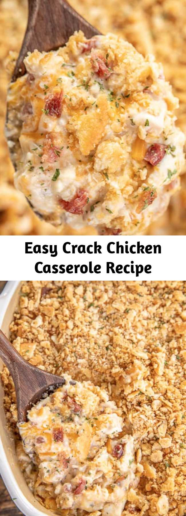 Easy Crack Chicken Casserole Recipe - creamy chicken casserole loaded with cheddar, bacon and ranch. Use a rotisserie chicken for easy prep! Chicken, cheddar, bacon, ranch seasoning, sour cream, cream of chicken soup. The whole family LOVED this easy chicken casserole. It is already on the menu again this week! #chicken #casserole #chickencasserole