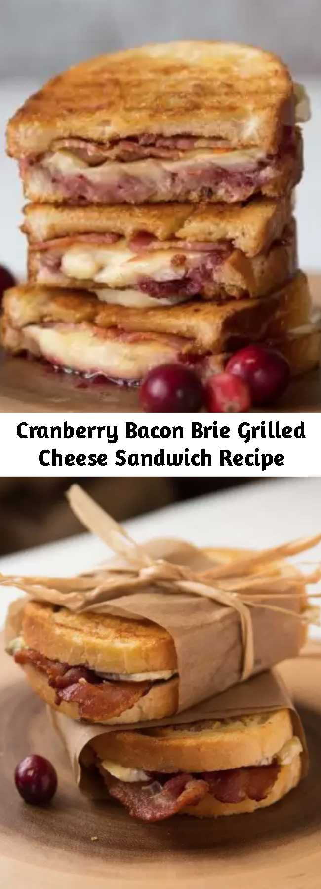 Cranberry Bacon Brie Grilled Cheese Sandwich Recipe - Cranberry Bacon Brie Grilled Cheese Sandwich - The perfect combination celebrating the beauty of salty and sweet. The only way you'll ever want to use up leftover cranberry sauce!  #leftovers #cranberry #brie #cheese #grilledcheese #bacon