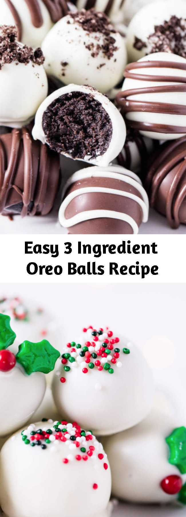 Easy 3 Ingredient Oreo Balls Recipe - These OREO balls are made with just 3 simple ingredients and are such an easy dessert recipe! They are fun, festive and great to make for entertaining. Drizzle with chocolate or top with your favorite colored sprinkles for the perfect decorative treat! #oreo #oreodessert #oreocookieballs #chocolate #chocolaterecipes #cookiedecorating #cookierecipes #truffles #easyrecipe