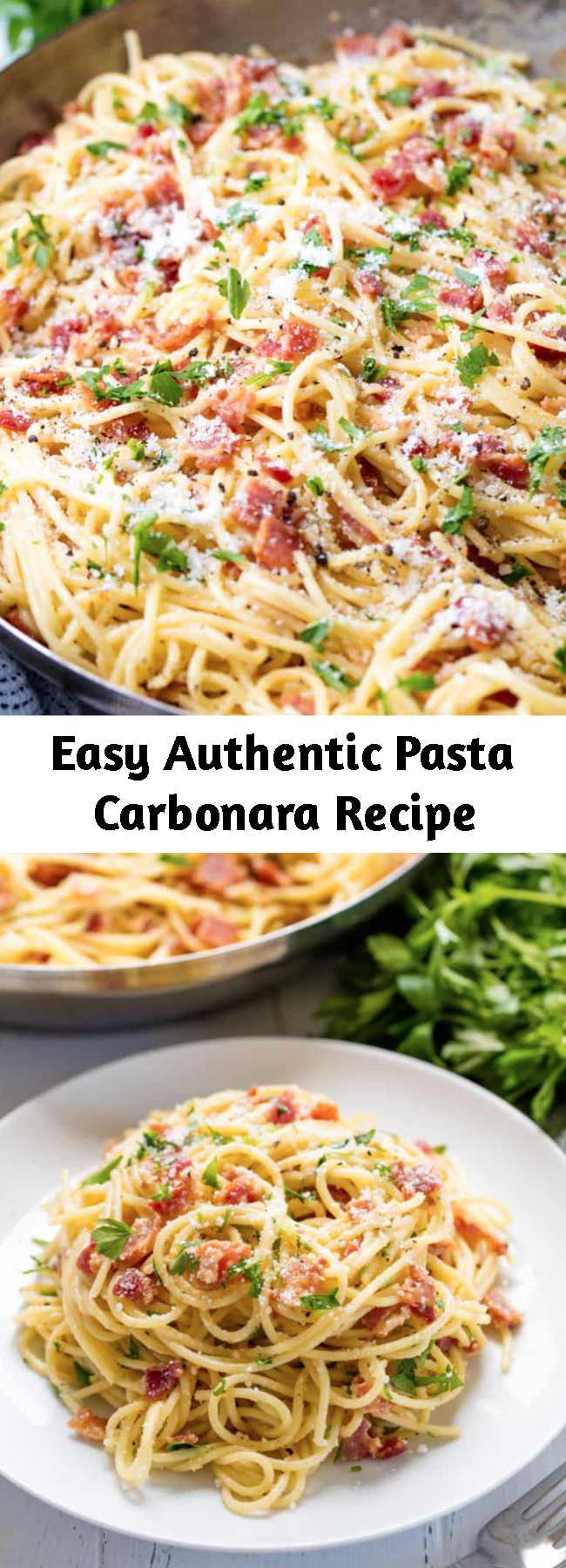 Easy Authentic Pasta Carbonara Recipe - Authentic Pasta Carbonara is easy to make, full of bacon flavor, and smothered in a cheesy egg sauce that will make you crave more. Your family will love this easy weeknight dinner! #recipe #pasta