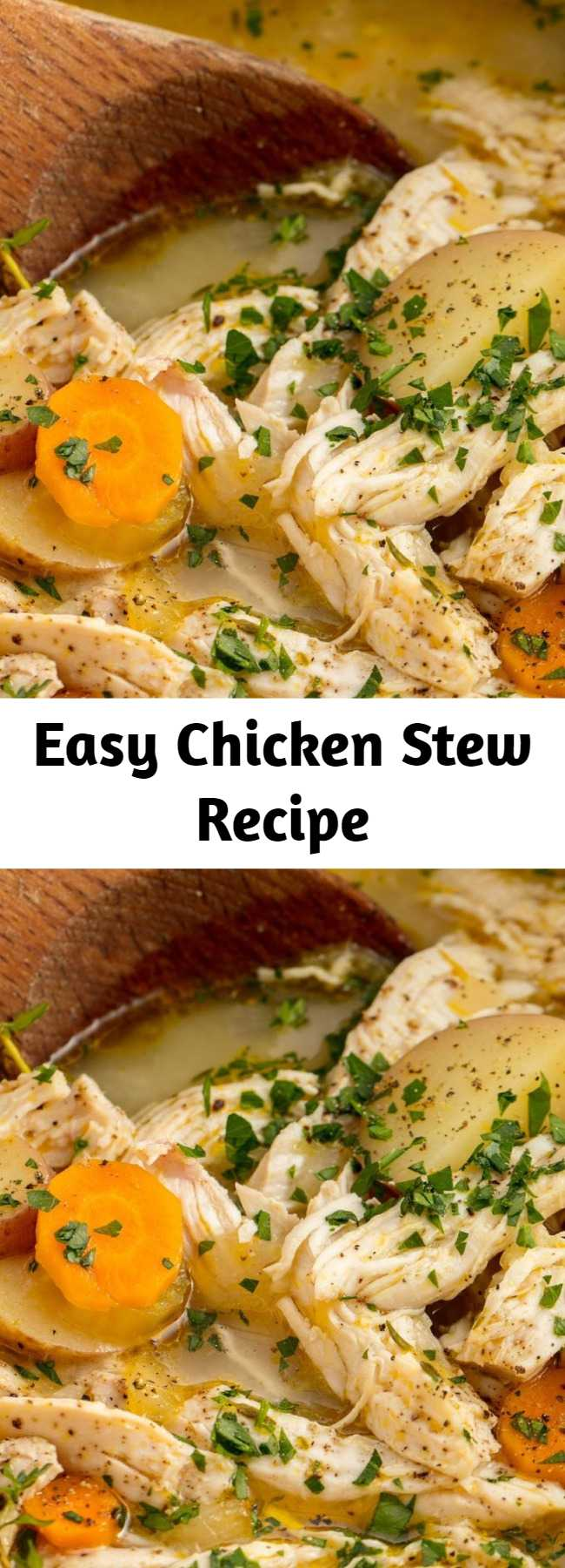 Easy Chicken Stew Recipe - Looking for a hearty, healthy dinner? This chicken stew takes under an hour, but it tastes like it's been simmering on the stove for hours.  It has all of the comfort and none of the work. #recipe #easy #easyrecipes #chicken #stew #soup #comfort #food #comfortfood #carrots #potatoes #winter