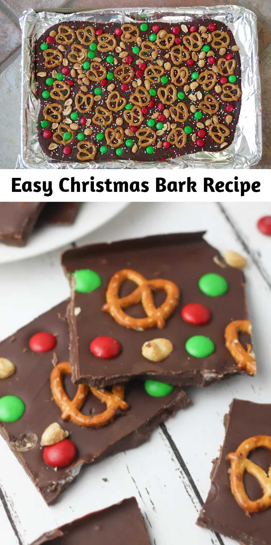 Easy Christmas Bark Recipe - Super easy and simple snack or dessert. This Easy Christmas Bark recipe is packed with salty pretzels and sweet chocolate candy. It's incredibly simple to put together and makes a great holiday treat or gift to give to any family member, neighbor or friend.