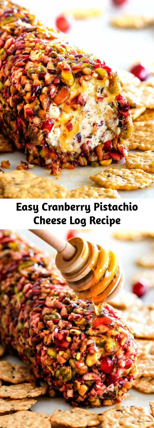 Easy Cranberry Pistachio Cheese Log Recipe - 10 Minute prep creamy, sweet and tangy Cranberry Pistachio Cheese Log is the EASIEST yet most impressive appetizer you will ever make! This festive goat cheese log can be made DAYS in advance so it's the perfect stress-free appetizer for Thanksgiving, Christmas or any holiday party! #appetizer #easyrecipe #easydinner #easydinnerrecipe #recipe #recipeoftheday #Thanksgiving #recipeideas #recipeseasy #christmas #christmasrecipes #Thanksgivingrecipes
