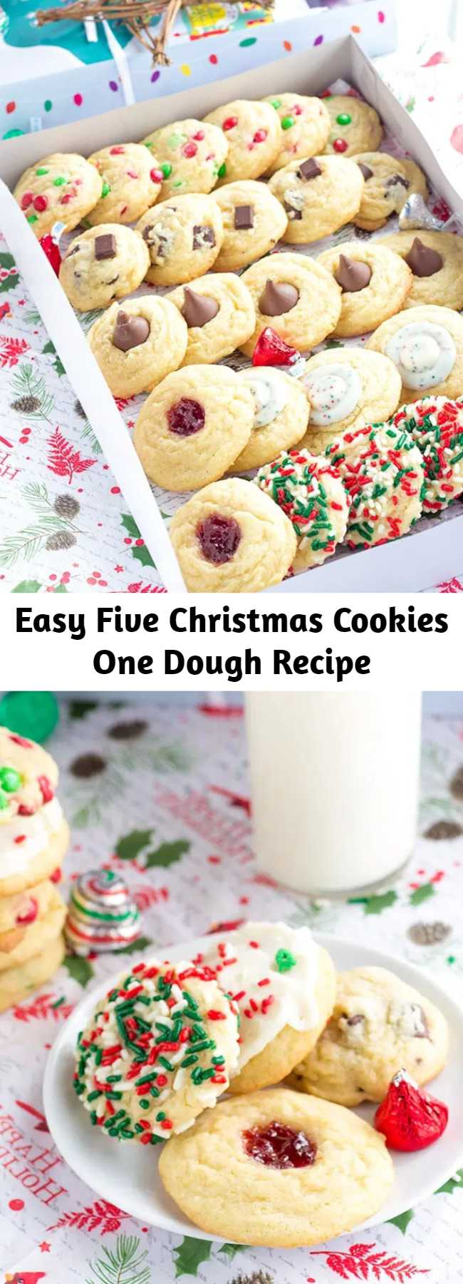 Easy Five Christmas Cookies One Dough Recipe - Use one dough to make an entire Christmas cookie box for gifts. Add chocolate chips, m&m's, kisses, jam, or roll them in sprinkles! #christmascookies #christmas #christmasrecipes