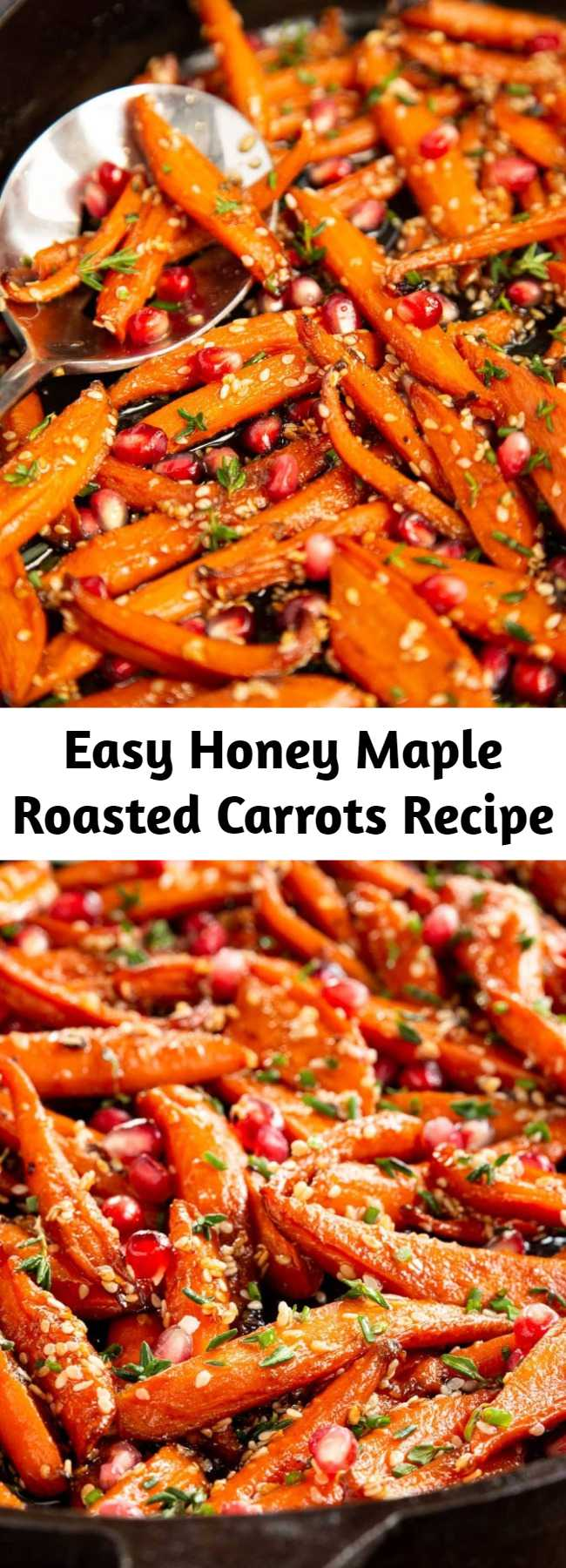 Easy Honey Maple Roasted Carrots Recipe - Transform the everyday humble carrot into a spectacular side with this easy, make-ahead Honey Maple Roasted Carrots recipe!