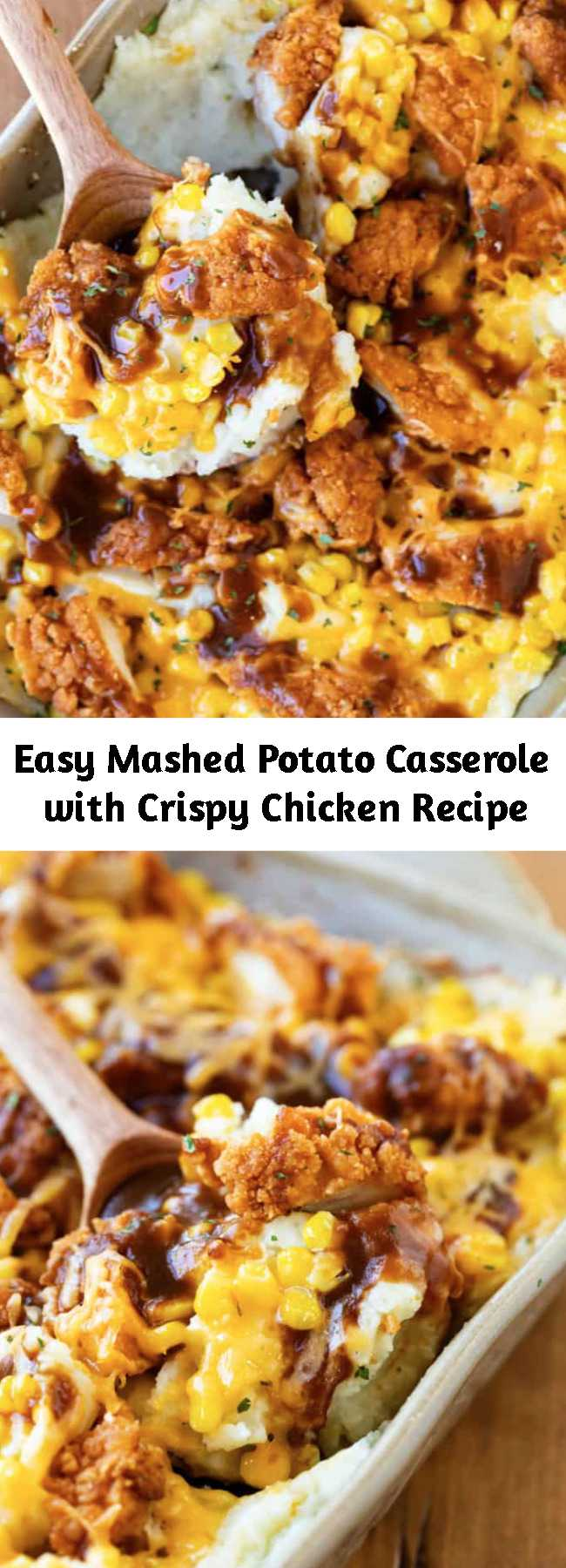 Easy Mashed Potato Casserole with Crispy Chicken Recipe - This mouth-watering mashed potato casserole is loaded with creamy mashed potatoes and topped with  Crispy Chicken Tenders, corn, cheddar cheese, and a drizzle of brown gravy! It's easy to make ahead of time and bake later for a quick family dinner! #comfortfood #familydinnerideas #dinnerideas #chickendinnerideas #thanksgivingleftovers