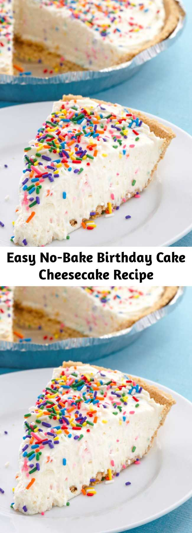 Easy No-Bake Birthday Cake Cheesecake Recipe - The rainbow of colors and flavors you love in birthday cake mix—plus lots of sprinkles. You'll fall in love with these no-bake birthday cake cheesecake. #easy #recipe #nobake #nobakerecipes #birthdaycake #birthdayrecipes #cheesecake #dessert #dessertrecipes #funfetti