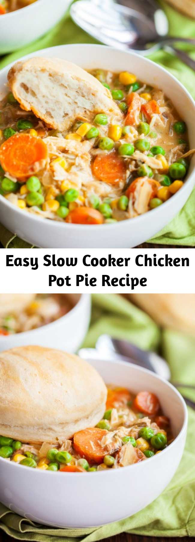 Easy Slow Cooker Chicken Pot Pie Recipe - Create a delicious mouth-watering Slow Cooker Chicken Pot Pie! This recipe is ridiculously easy, jam-packed with flavor, and one of my families favorite dishes. The seasoned pulled chicken and fresh cut veggies marinated in spices all day creating an amazing dinner you will be proud to serve up!