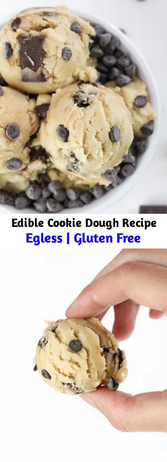 Edible Cookie Dough Recipe - Edible Cookie Dough recipe and How-To Make it Healthy, Gluten-Free, Dairy-Free and Lower-sugar! Making safe-to eat and egg-less cookie dough with just 7 simple ingredients and tips to baking the flour! Dreams do come true. #cookiedough #ediblecookiedough #glutenfree #healthy #healthydessert #glutenfreedessert #recipes #desserts #easyrecipes