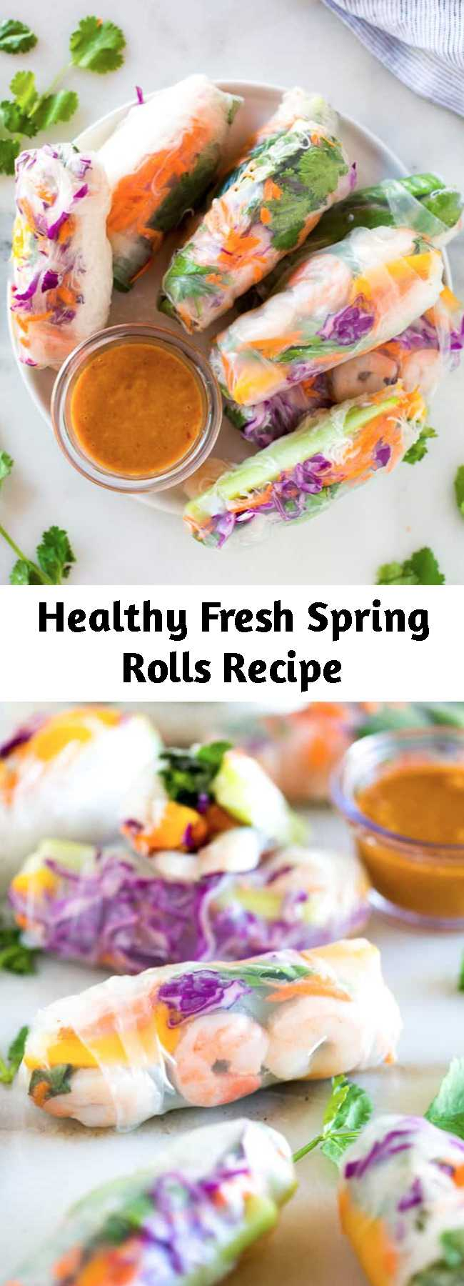 Healthy Fresh Spring Rolls Recipe - Look no further for restaurant-quality Spring Rolls that are unbelievably easy to make, delicious and healthy! These Fresh Spring Rolls are even better than you'd find at a restaurant. I like to serve them with homemade peanut sauce for dipping and they make a great light lunch, dinner or appetizer.