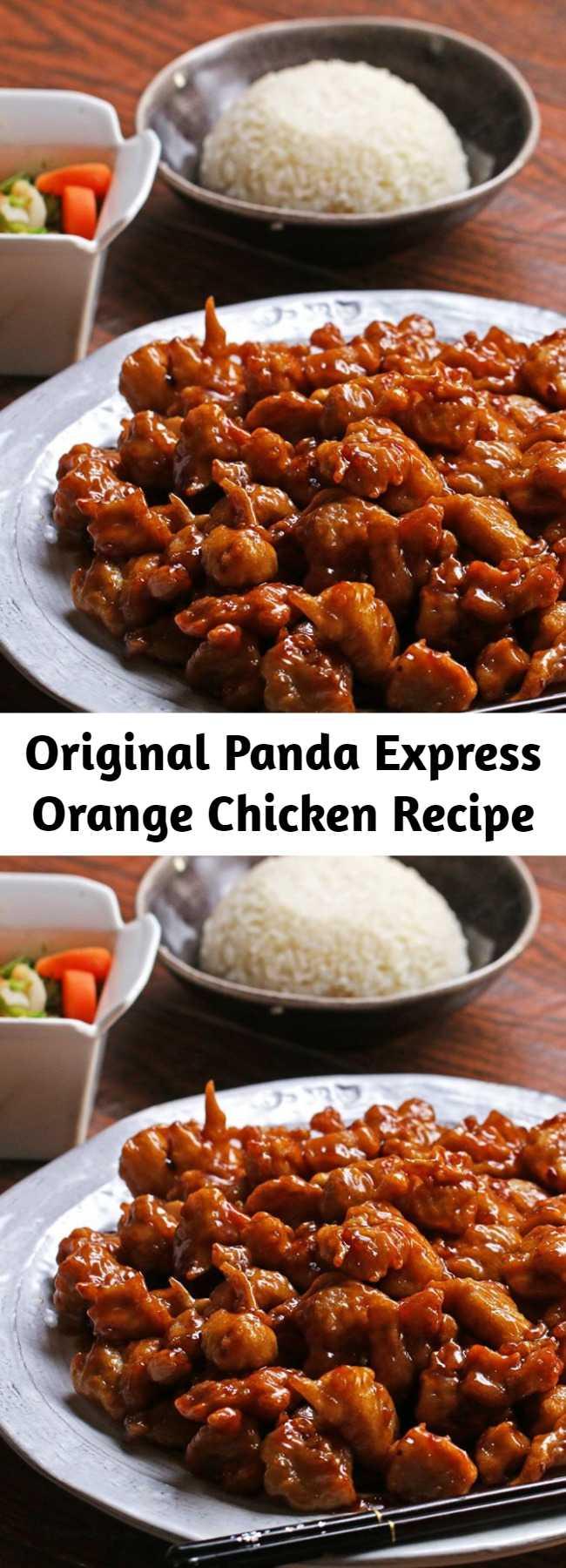 Original Panda Express Orange Chicken Recipe - The Original Orange Chicken by Panda Express