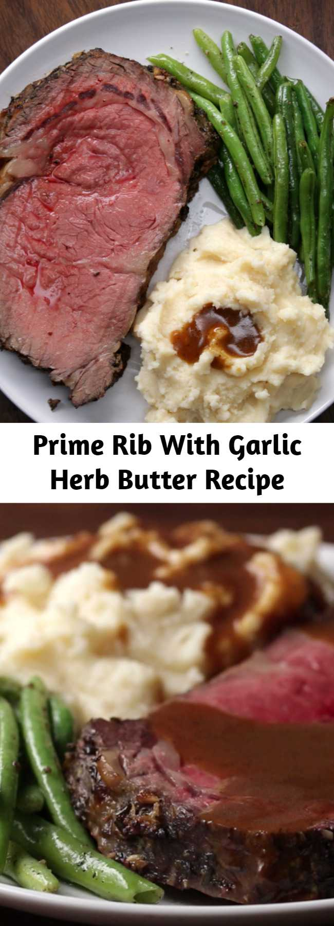 Prime Rib With Garlic Herb Butter Recipe