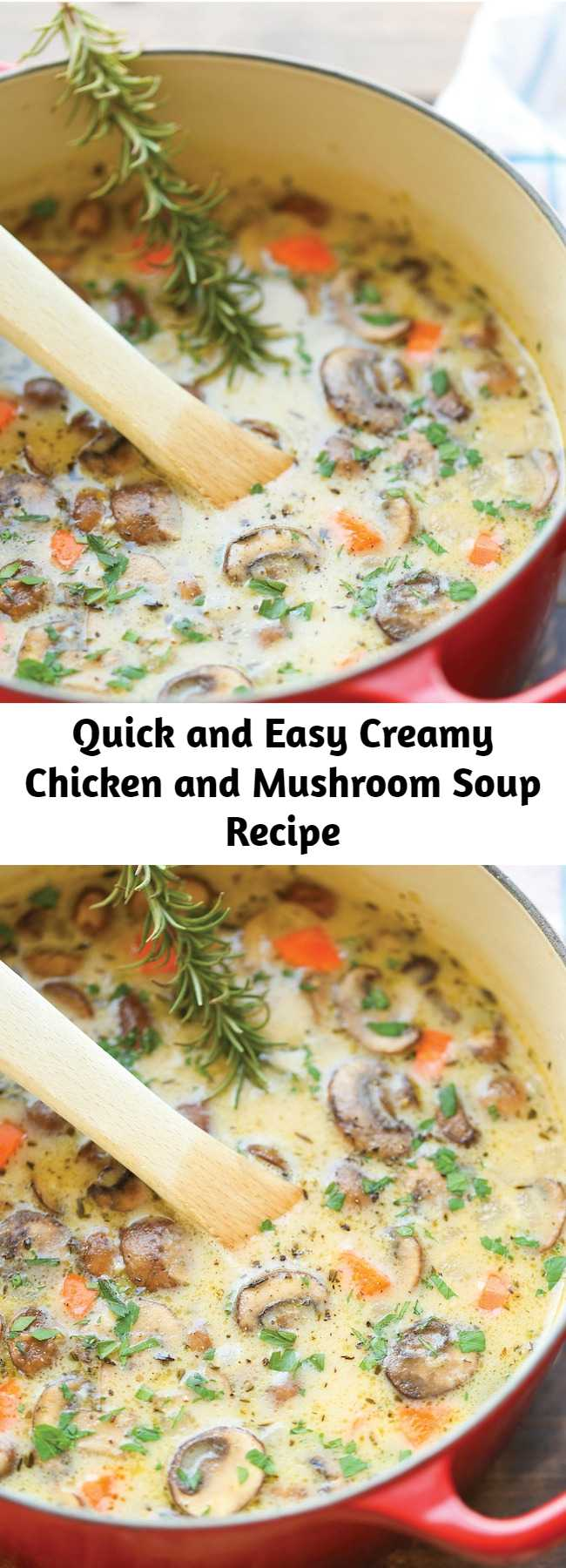 Quick and Easy Creamy Chicken and Mushroom Soup Recipe - So cozy, so comforting and just so creamy. Best of all, this is made in 30 min from start to finish – so quick and easy!