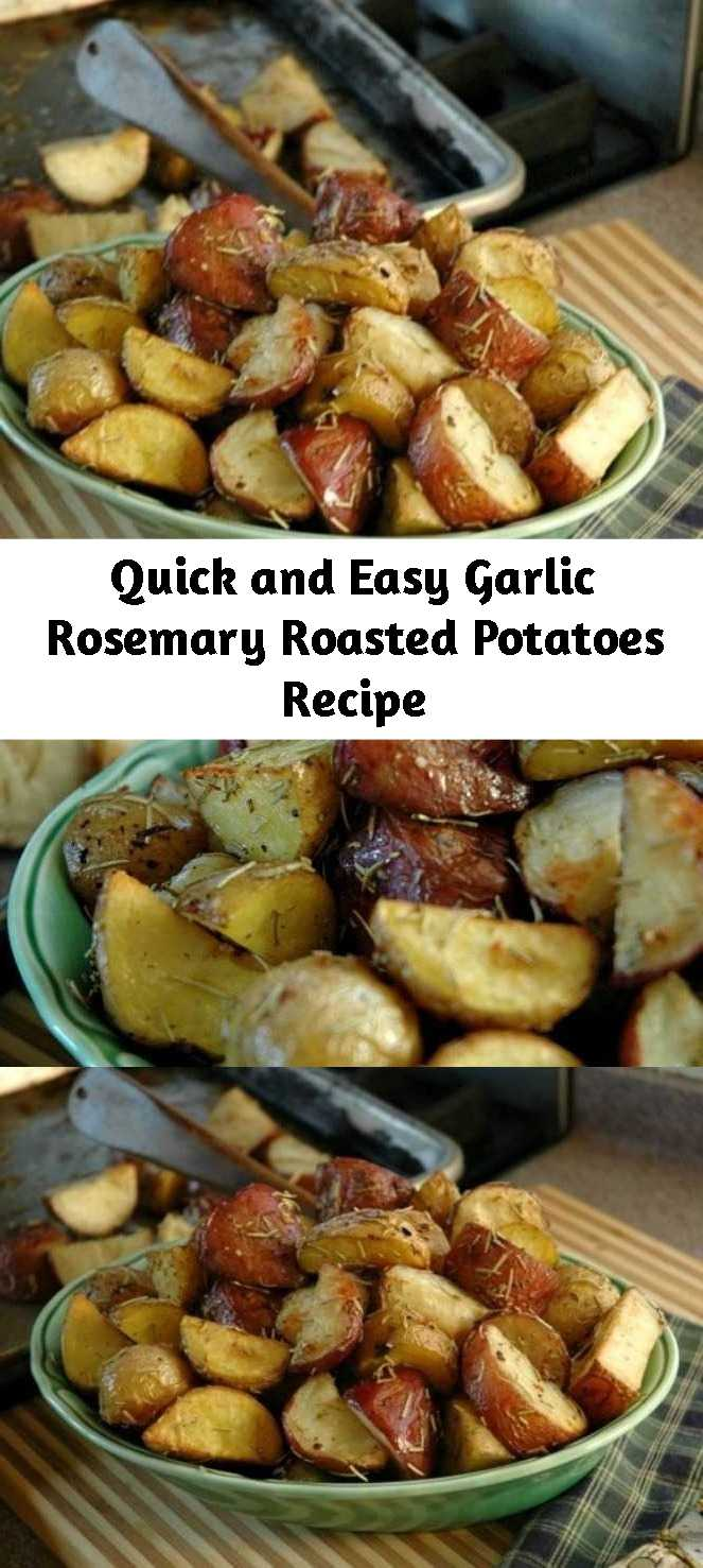 Quick and Easy Garlic Rosemary Roasted Potatoes Recipe - A quick and easy way to prepare potatoes for your family.